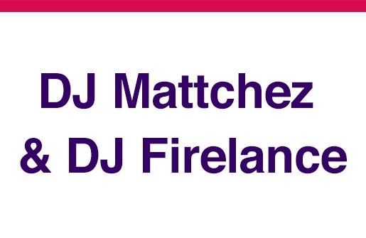 DJ-Mattchez-&-DJ-Firelance